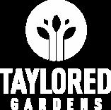 Taylored Gardens white logo
